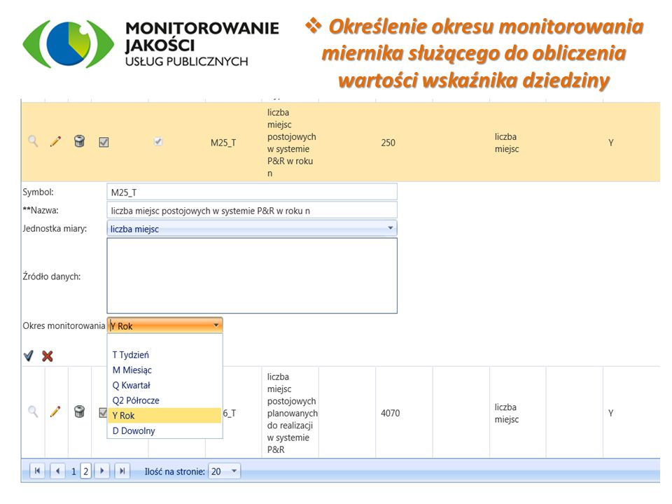  Określenie okresu monitorowania miernika służącego do obliczenia wartości wskaźnika dziedziny 4