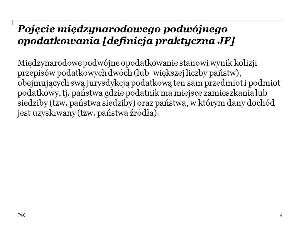 PwC Przykład klauzuli switch-over (zmiana metody unikania podwójnego opodatkowania) (1/2) 25 Protokół z dnia 7 czerwca 2012 r.