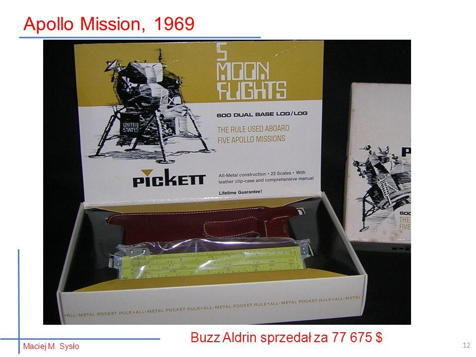 Maciej M. Sysło Apollo Mission, 1969 12 Buzz Aldrin sprzedał za 77 675 $