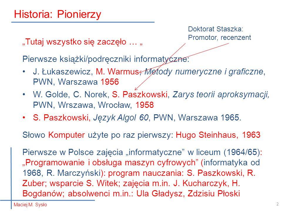 1617 Współczesny wyrób Maciej M. Sysło Pałeczki Napiera 13