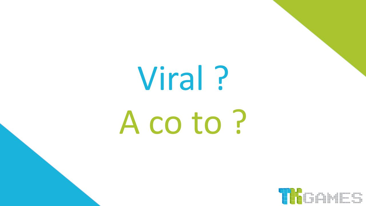 Viral ? A co to ?