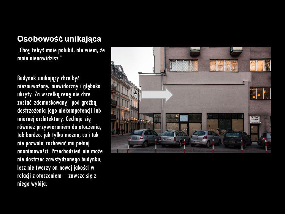 """Osobowość obsesyjno- kompulsywna """"Wszystko musi być idealnie. Budynek obsesyjno-kompulsywny jest nowoczesny, zadbany i wszystko w nim jest dopracowane – tym właśnie odstaje od nieidealnego otoczenia."""