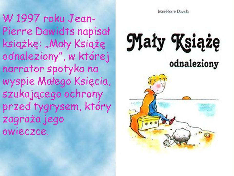 """Krzysztof Wiczkowski napisał """"Małego Księcia i Różę , która ukazała się w 1997 roku."""