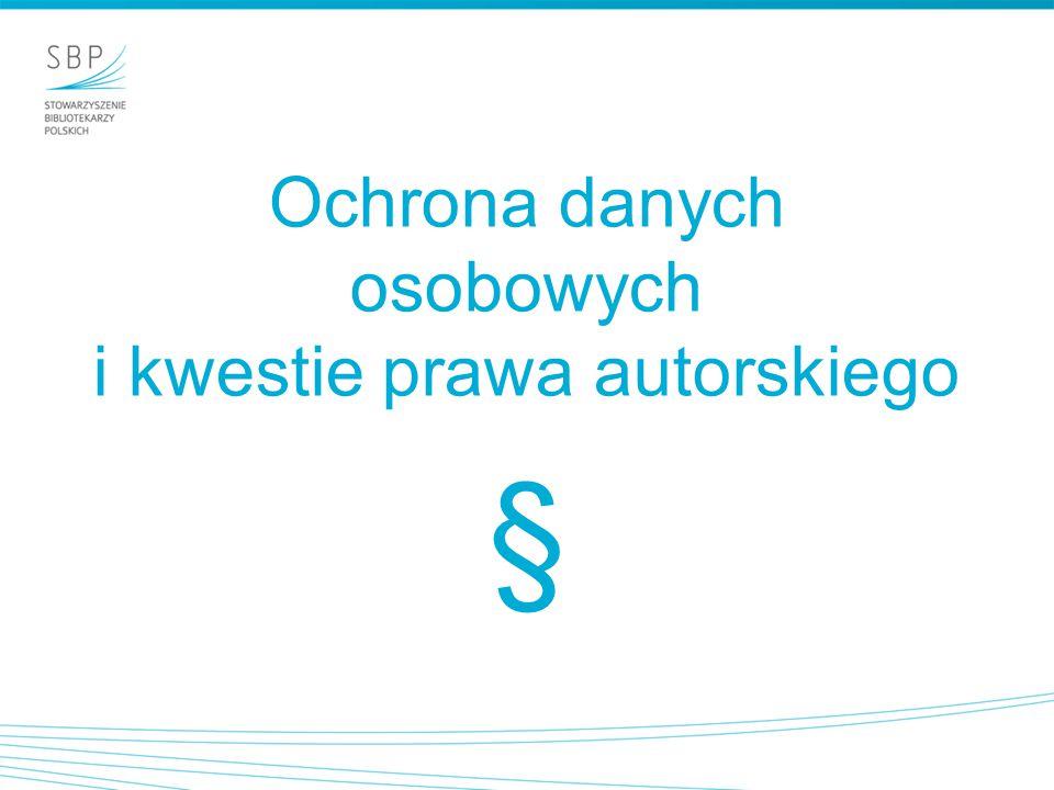 Ochrona danych osobowych i kwestie prawa autorskiego §