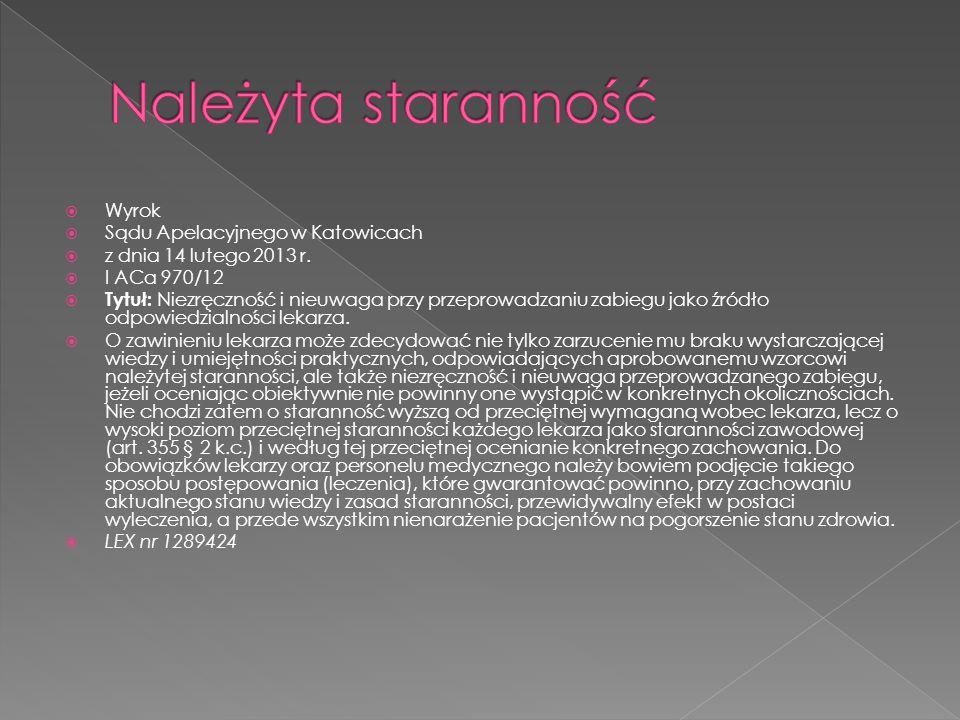  Wyrok  Sądu Apelacyjnego w Katowicach  z dnia 14 lutego 2013 r.