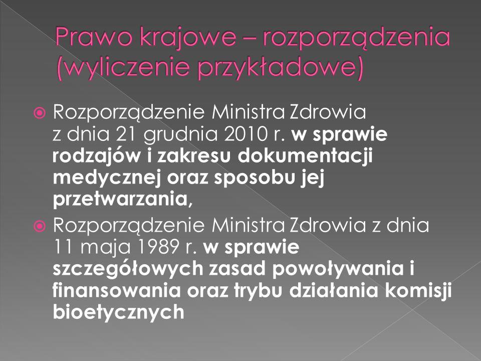  Rozporządzenie Ministra Zdrowia z dnia 21 grudnia 2010 r.