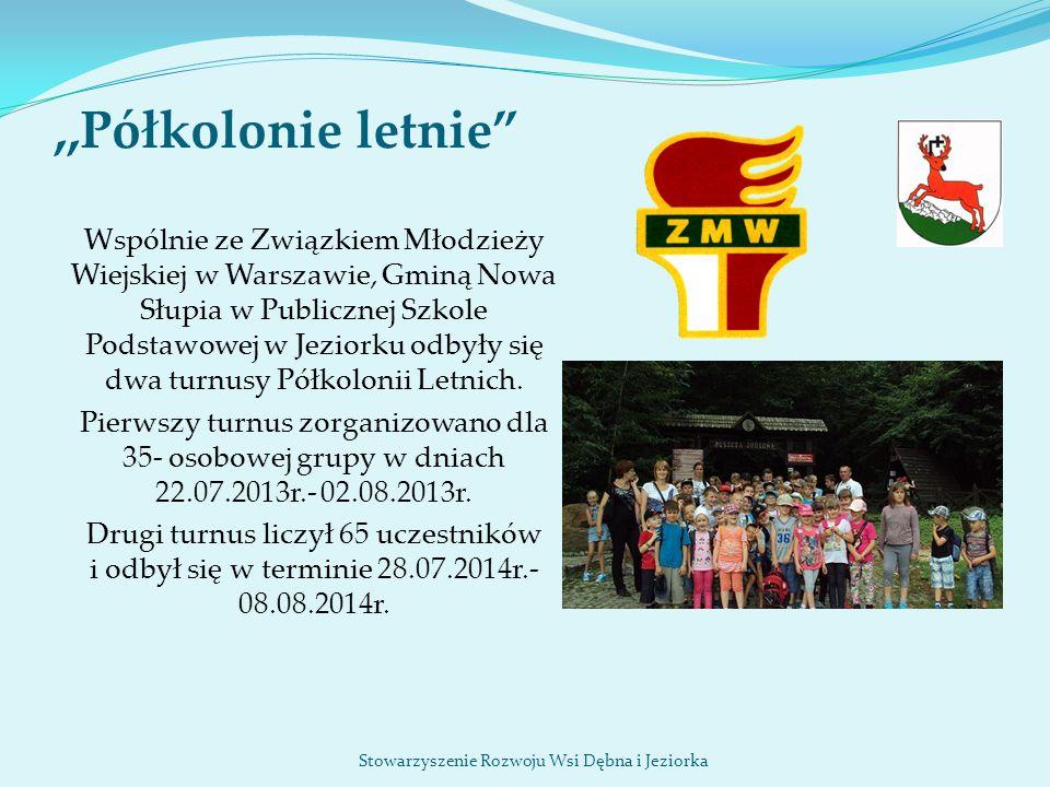 """,,Półkolonie letnie"""" Wspólnie ze Związkiem Młodzieży Wiejskiej w Warszawie, Gminą Nowa Słupia w Publicznej Szkole Podstawowej w Jeziorku odbyły się dw"""