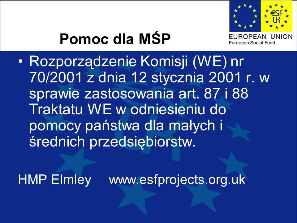 Pomoc dla MŚP Rozporządzenie Komisji (WE) nr 70/2001 z dnia 12 stycznia 2001 r.