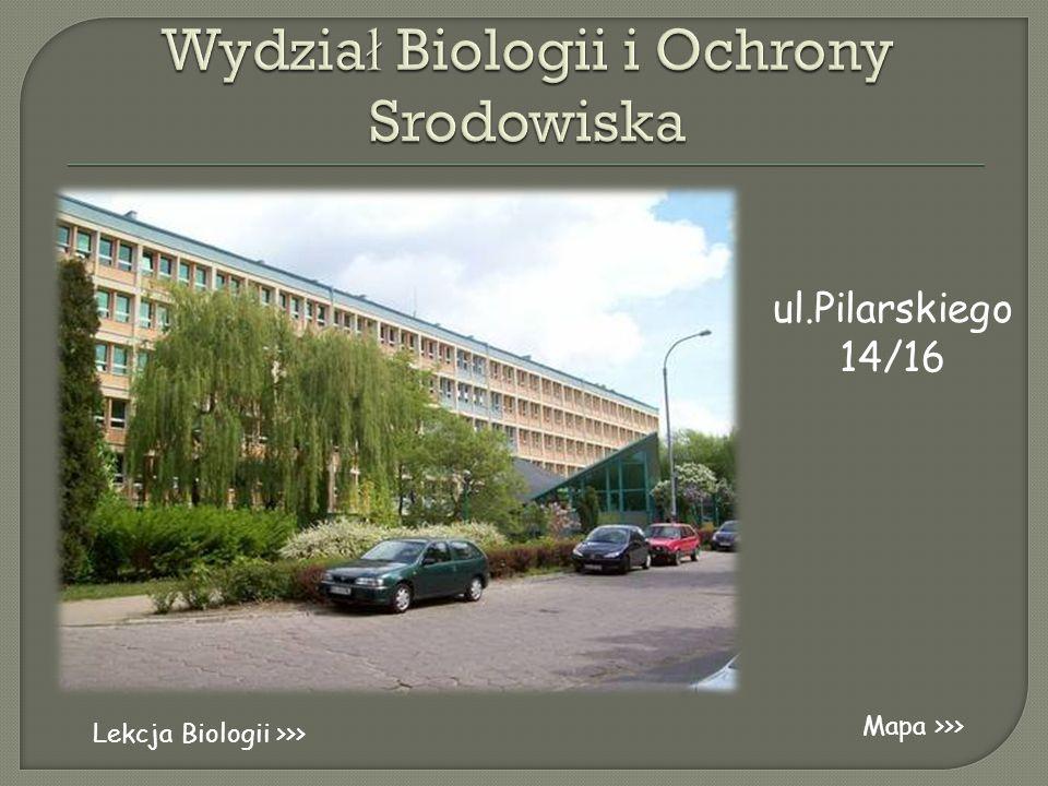 ul.Pilarskiego 14/16 Mapa >>> Lekcja Biologii >>>