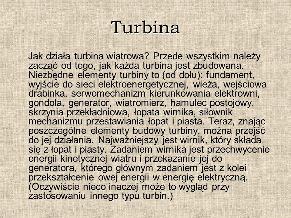 Turbina Jak działa turbina wiatrowa? Przede wszystkim należy zacząć od tego, jak każda turbina jest zbudowana. Niezbędne elementy turbiny to (od dołu)