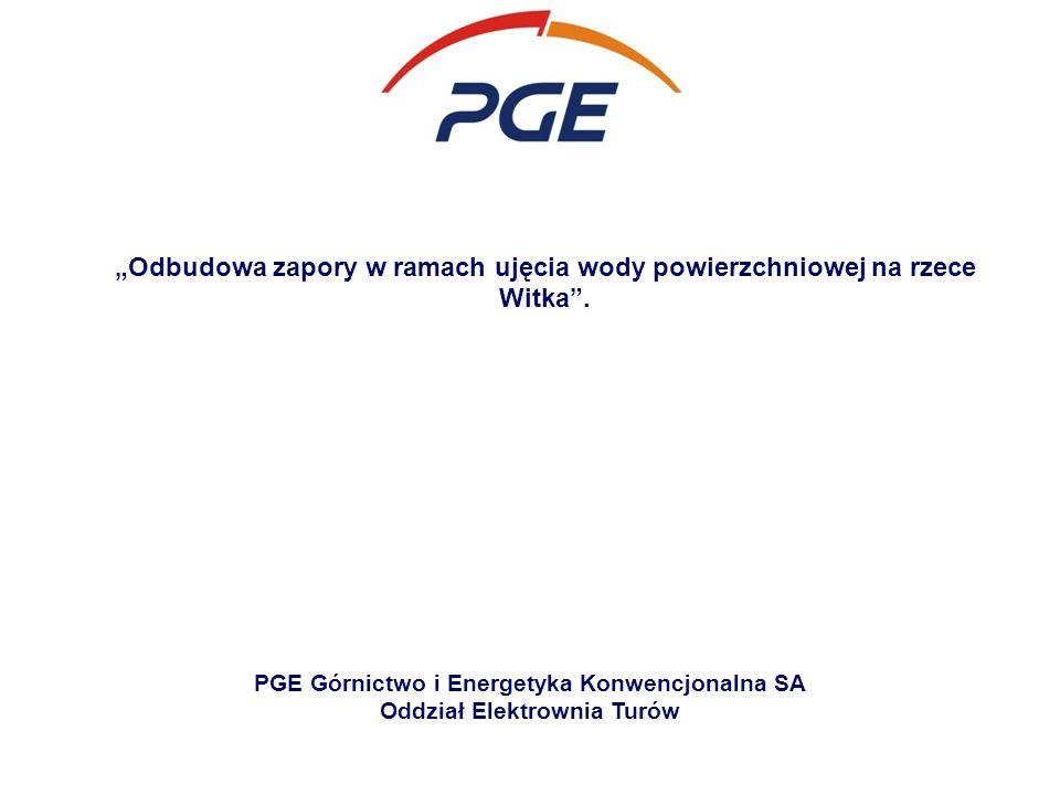 """""""Odbudowa zapory w ramach ujęcia wody powierzchniowej na rzece Witka ."""