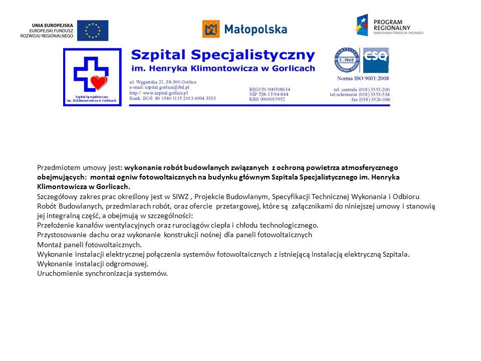 Termin rozpoczęcia robót objętych umową ustala się na : 08.2014r.