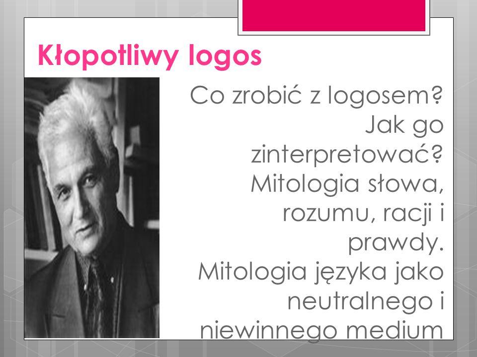 Kłopotliwy logos Co zrobić z logosem. Jak go zinterpretować.