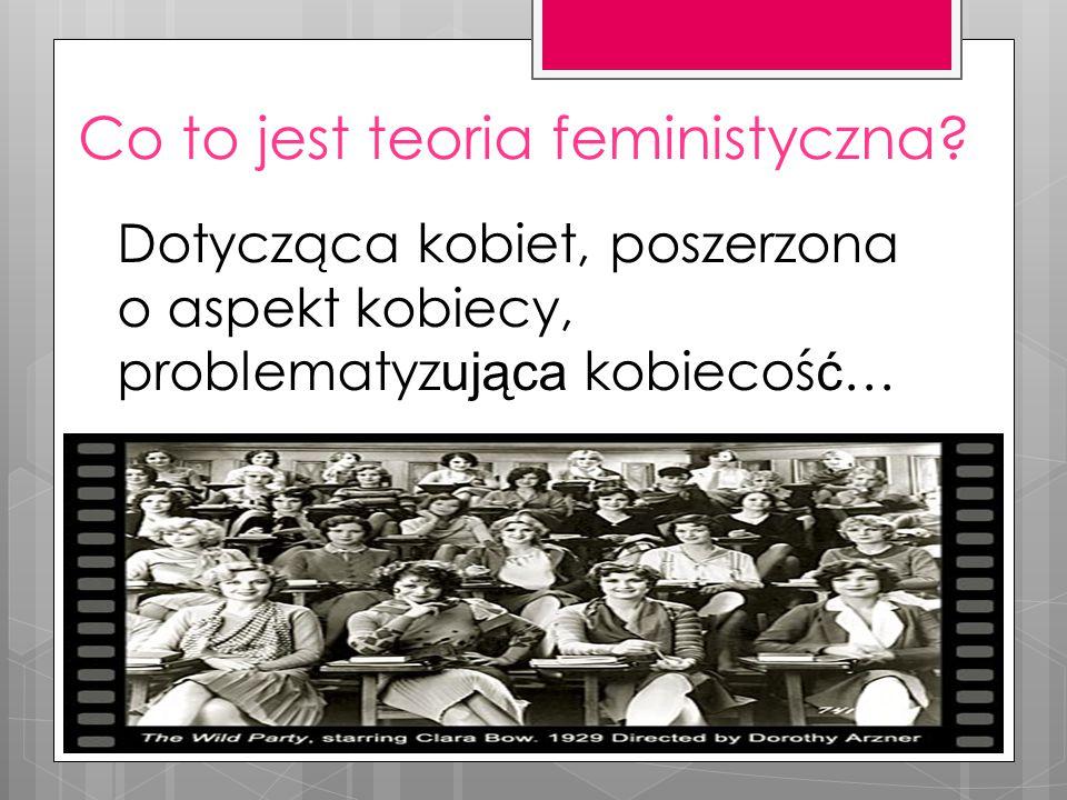Co to jest teoria feministyczna.