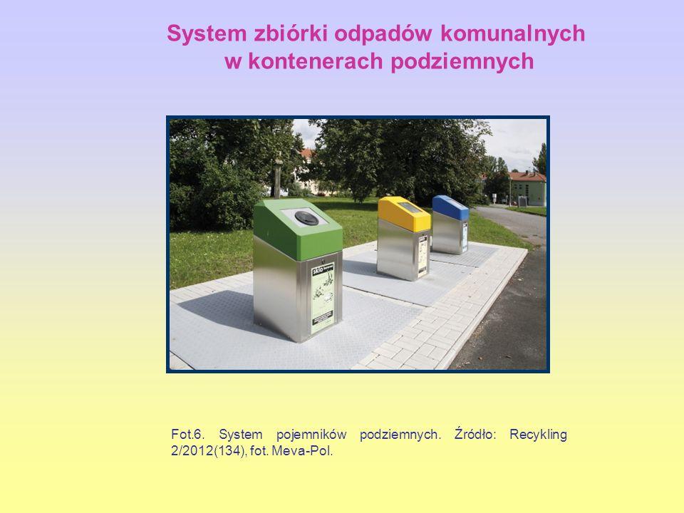 Fot.6.System pojemników podziemnych. Źródło: Recykling 2/2012(134), fot.