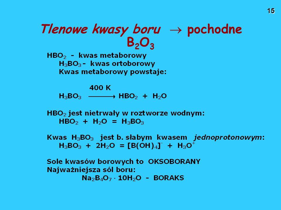 15 Tlenowe kwasy boru  pochodne B 2 O 3