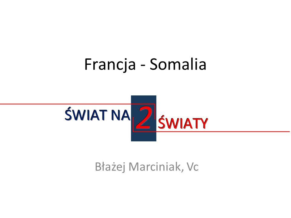 Francja - Somalia Błażej Marciniak, Vc