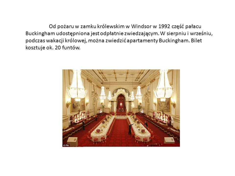 Od pożaru w zamku królewskim w Windsor w 1992 część pałacu Buckingham udostępniona jest odpłatnie zwiedzającym. W sierpniu i wrześniu, podczas wakacji