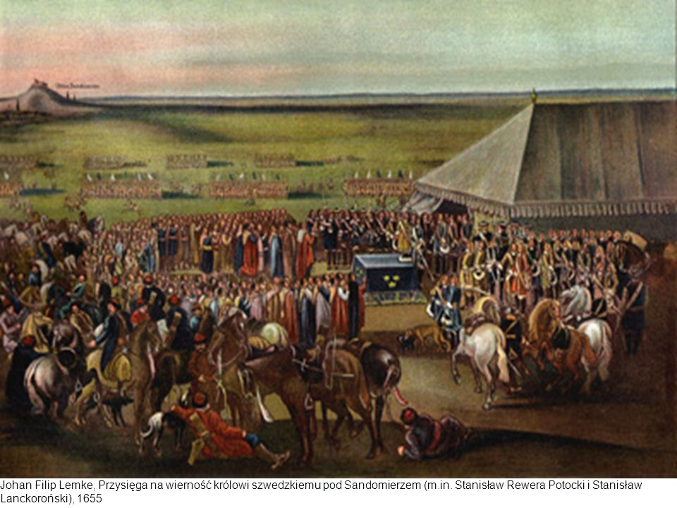 Johan Filip Lemke, Przysięga na wierność królowi szwedzkiemu pod Sandomierzem (m.in. Stanisław Rewera Potocki i Stanisław Lanckoroński), 1655