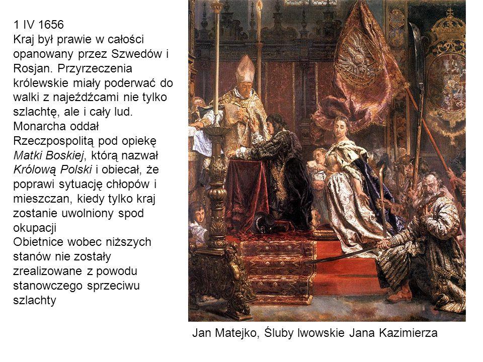 Jan Matejko, Śluby lwowskie Jana Kazimierza 1 IV 1656 Kraj był prawie w całości opanowany przez Szwedów i Rosjan. Przyrzeczenia królewskie miały poder