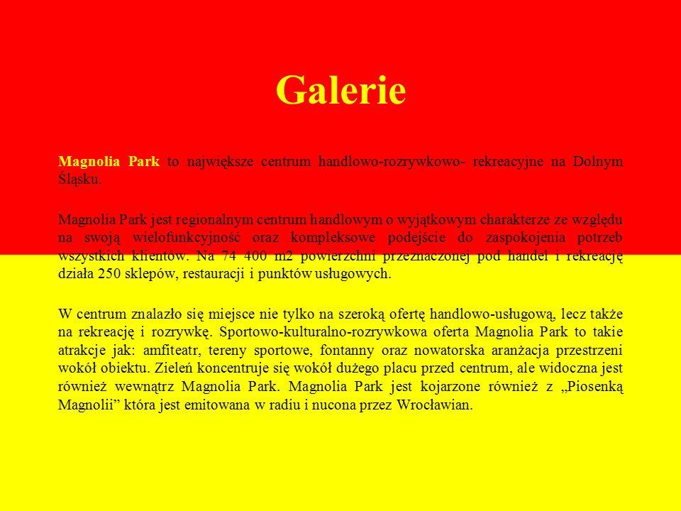 Galerie Magnolia Park to największe centrum handlowo-rozrywkowo- rekreacyjne na Dolnym Śląsku.