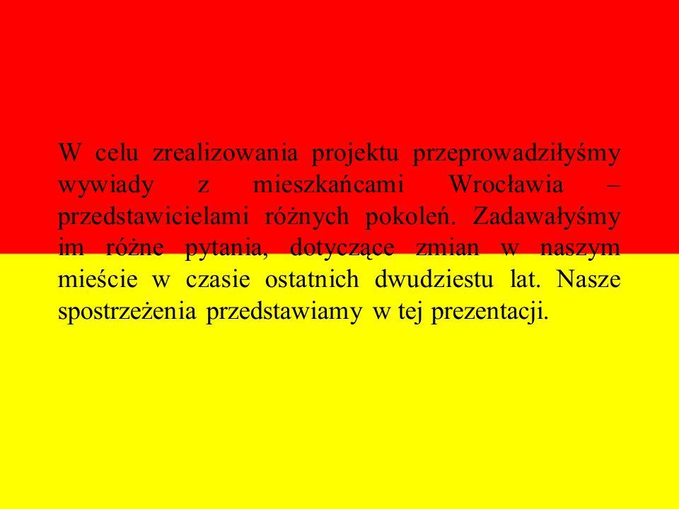 Zmiana nazw ulic i placów 8 maja 1991 roku nowa Rada Miejska zmieniła 64 nazwy ulic i placów Wrocławia.