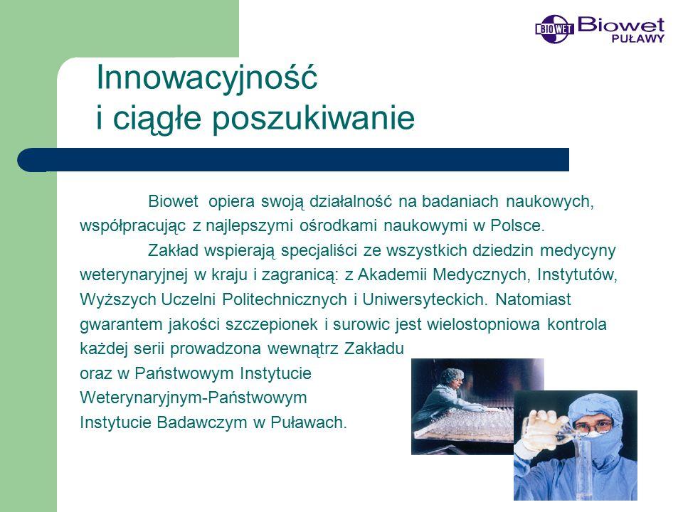 Biowet opiera swoją działalność na badaniach naukowych, współpracując z najlepszymi ośrodkami naukowymi w Polsce.