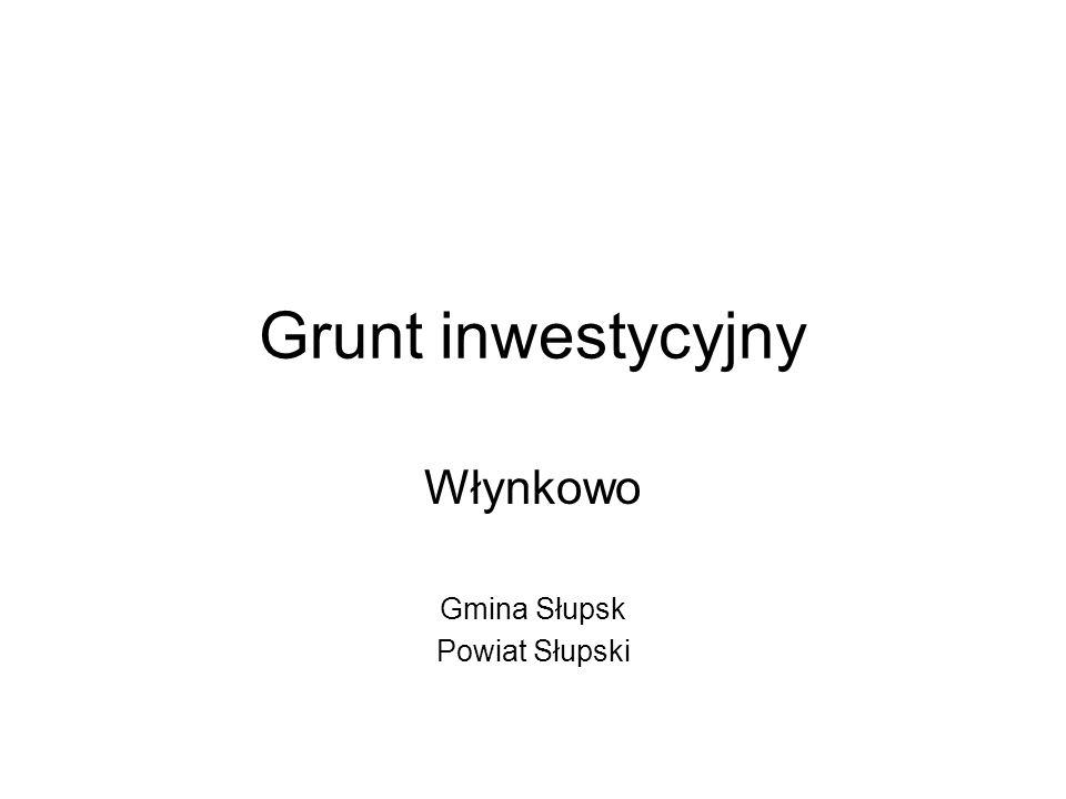 Grunt inwestycyjny Włynkowo Gmina Słupsk Powiat Słupski