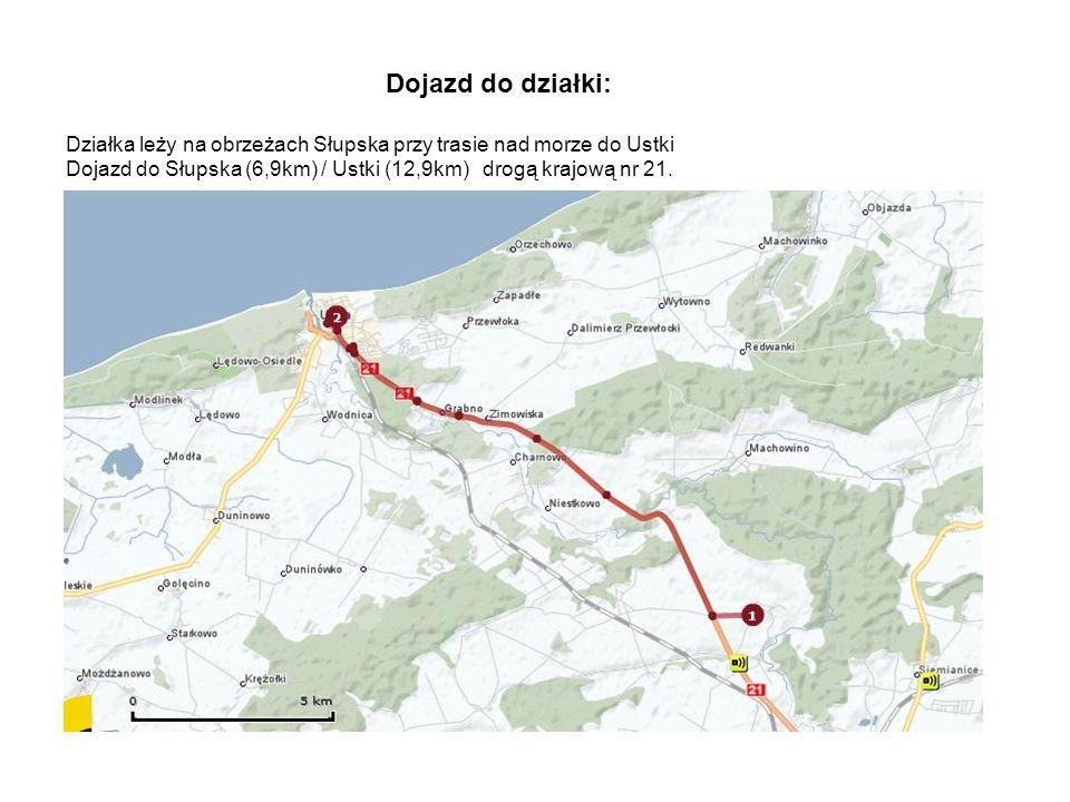 Dojazd do działki: Działka leży na obrzeżach Słupska przy trasie nad morze do Ustki Dojazd do Słupska (6,9km) / Ustki (12,9km) drogą krajową nr 21.