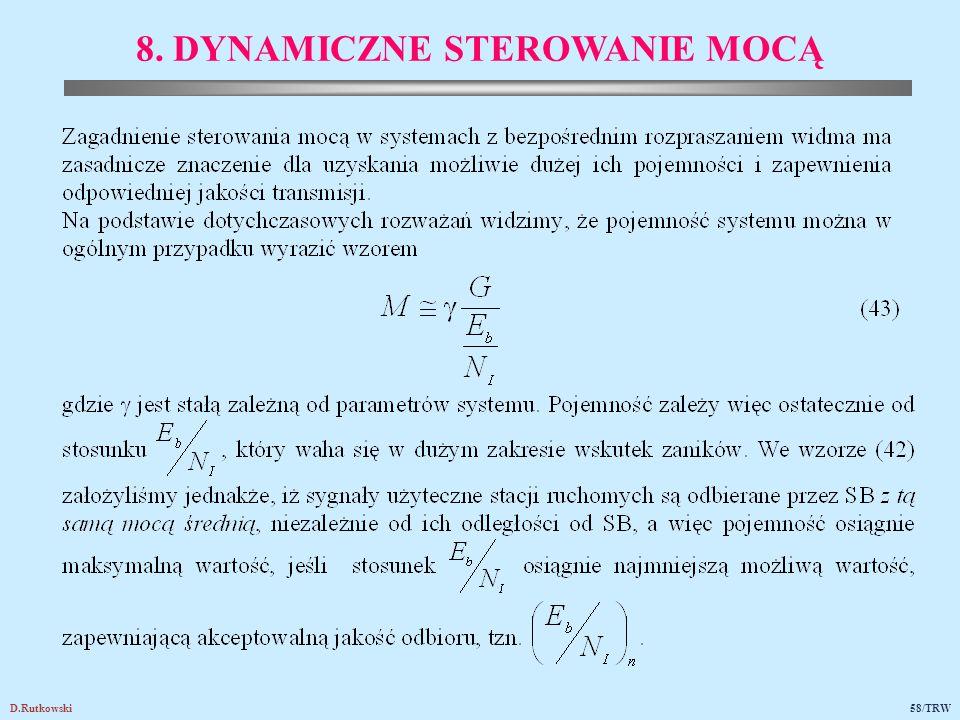 D.Rutkowski58/TRW 8. DYNAMICZNE STEROWANIE MOCĄ