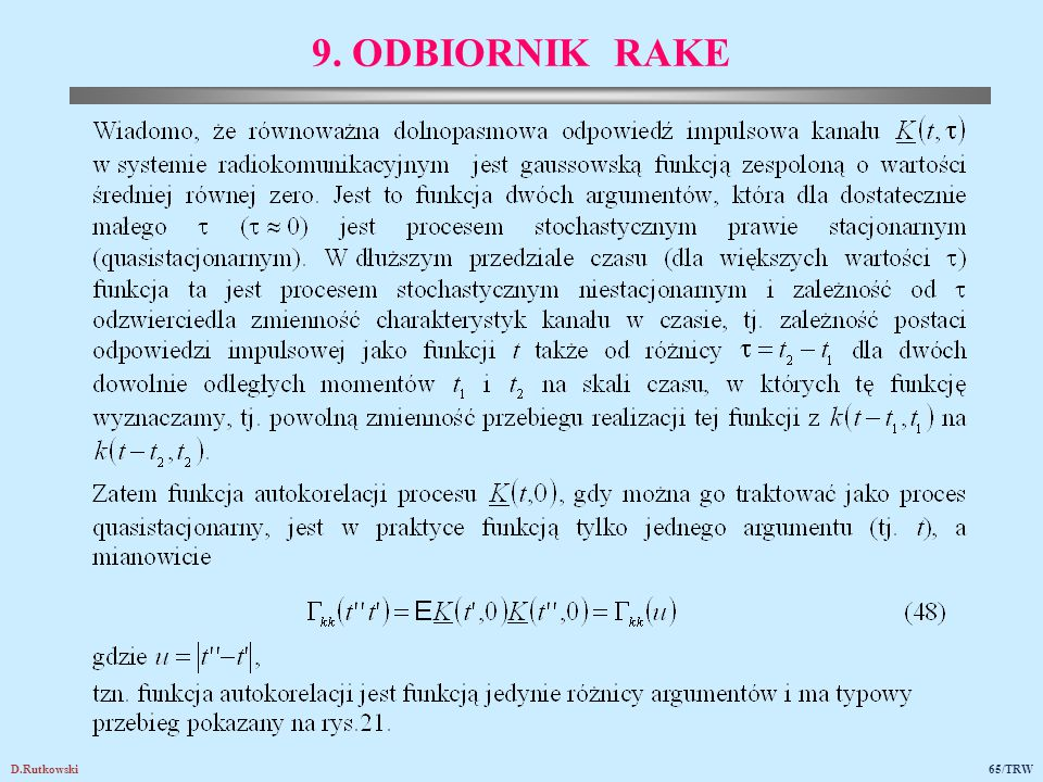 D.Rutkowski65/TRW 9. ODBIORNIK RAKE