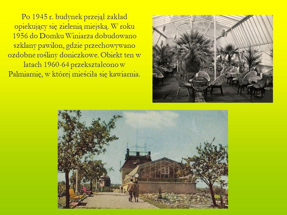 Po 1945 r. budynek przejął zakład opiekujący się zielenią miejską. W roku 1956 do Domku Winiarza dobudowano szklany pawilon, gdzie przechowywano ozdob