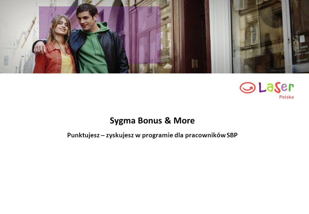 Sygma Bonus & More Punktujesz – zyskujesz w programie dla pracowników SBP