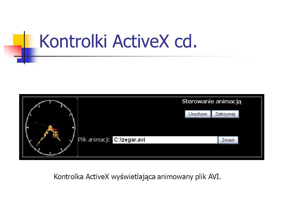 Kontrolki ActiveX cd. Kontrolka ActiveX wyświetlająca animowany plik AVI.