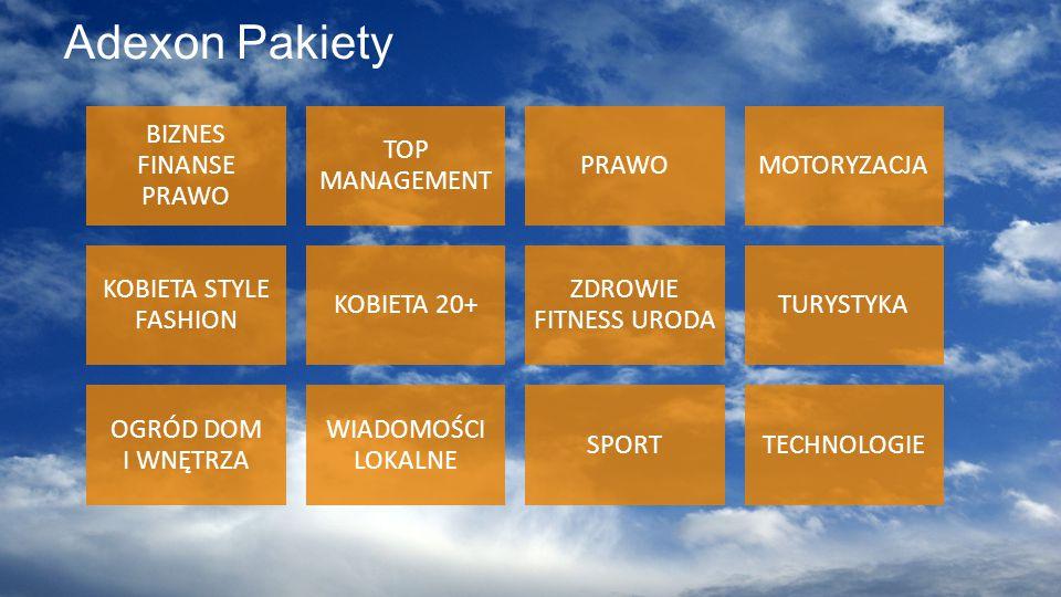 © 2012-2015, Adexon nowoczesna sieć reklamowa Adexon Pakiety BIZNES FINANSE PRAWO TOP MANAGEMENT PRAWOMOTORYZACJA KOBIETA STYLE FASHION KOBIETA 20+ ZDROWIE FITNESS URODA TURYSTYKA OGRÓD DOM I WNĘTRZA WIADOMOŚCI LOKALNE SPORTTECHNOLOGIE
