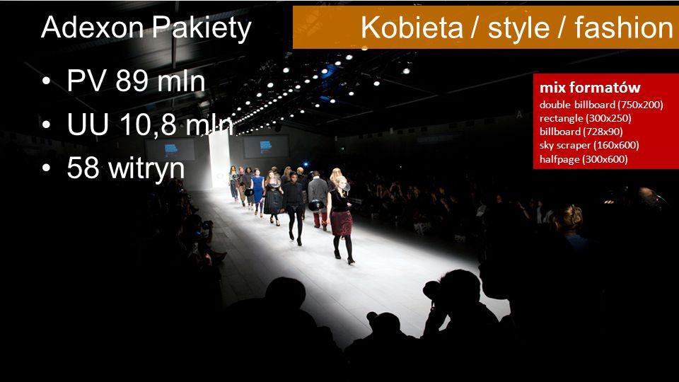 © 2012-2015, Adexon nowoczesna sieć reklamowa Adexon Pakiety PV 89 mln UU 10,8 mln 58 witryn mix formatów double billboard (750x200) rectangle (300x250) billboard (728x90) sky scraper (160x600) halfpage (300x600) Kobieta / style / fashion