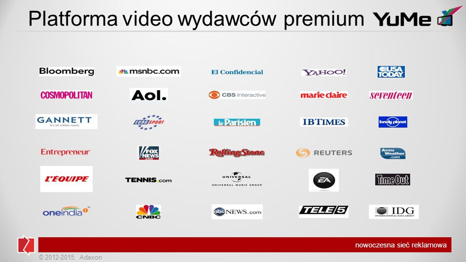 © 2012-2015, Adexon nowoczesna sieć reklamowa W Polsce dociera do osób z dobra znajomością języków obcych, które oglądają materiały video.