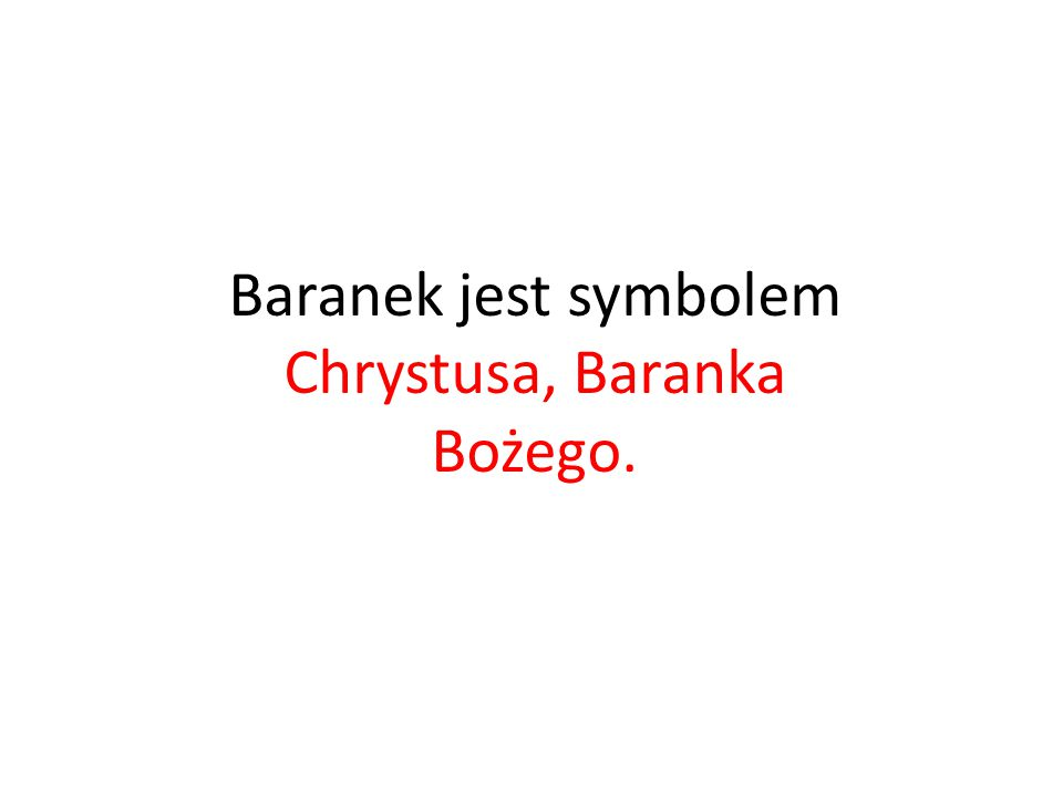 Baranek Co symbolizuje baranek?