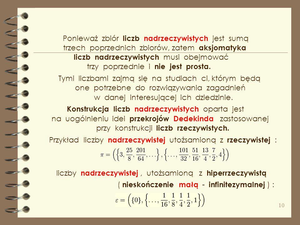 mechanice Newtona skończonych układów materialnych, Analizę niestandardową wykorzystuje się w badaniach, dobrze opisuje znane z fizyki ruchy Browna, i