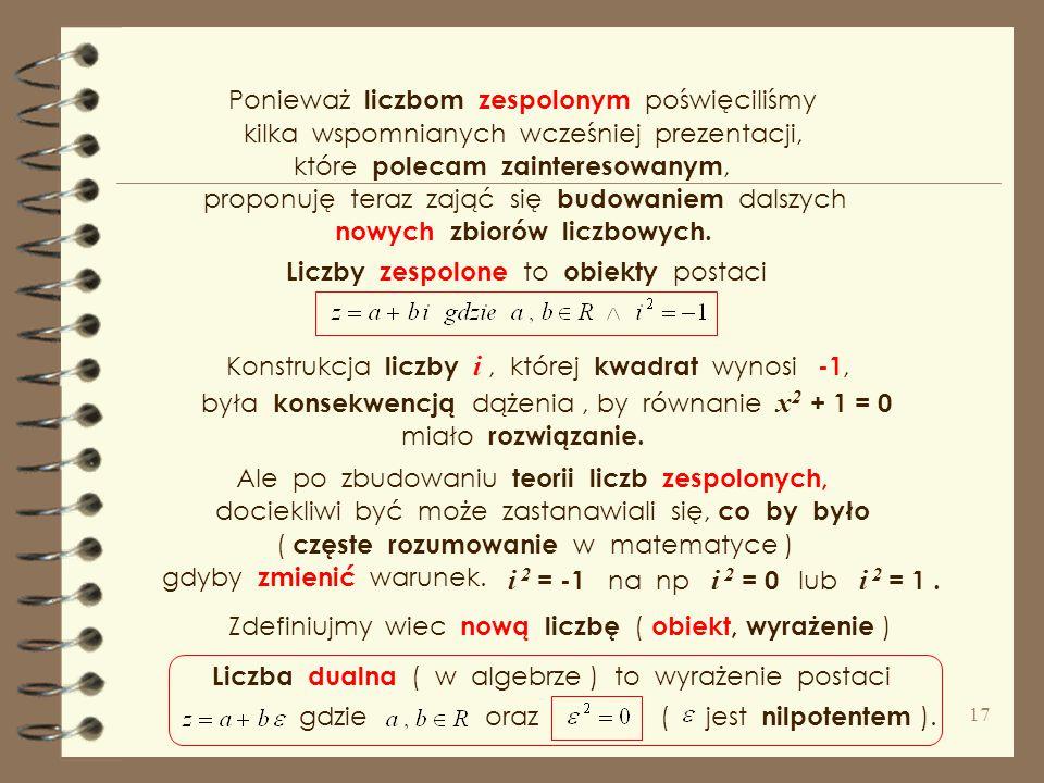 ... a b x y O. r z = ( a, b ) = | z | Niech liczby zespolone są wygodnym narzędziem do określenia i badania przekształceń i ich własności.. Na płaszcz