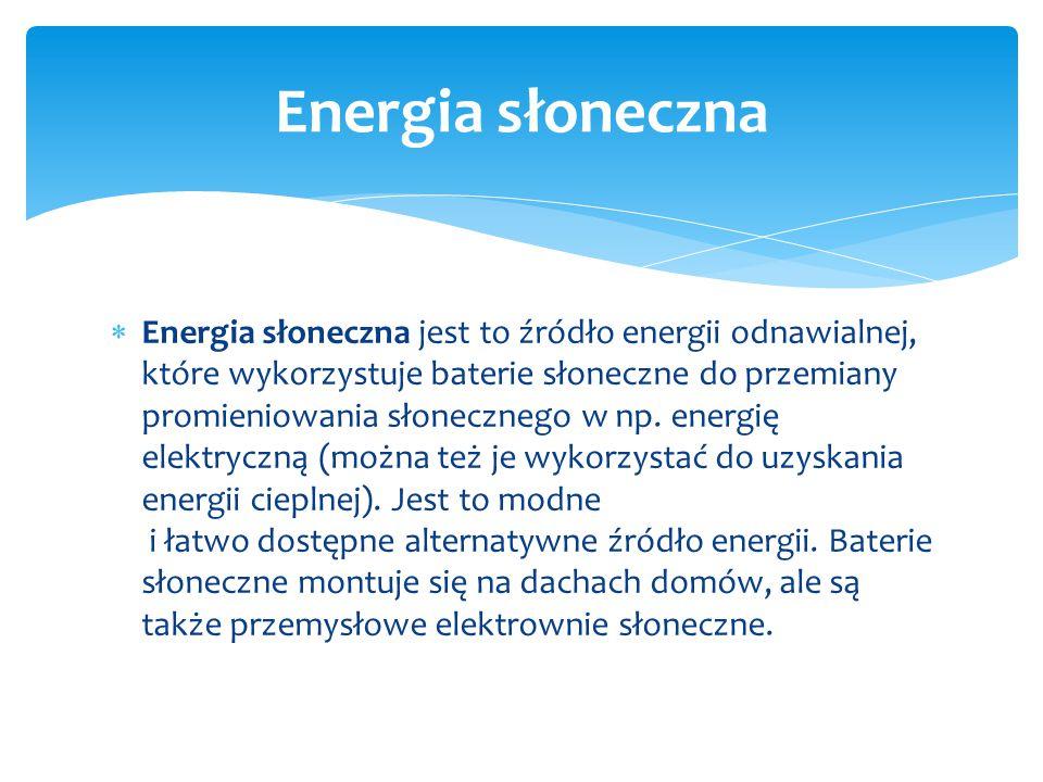  Energia geotermalna to energia termiczna skał znajdujących się we wnętrzu Ziemi, zaliczana do odnawialnych źródeł energii.