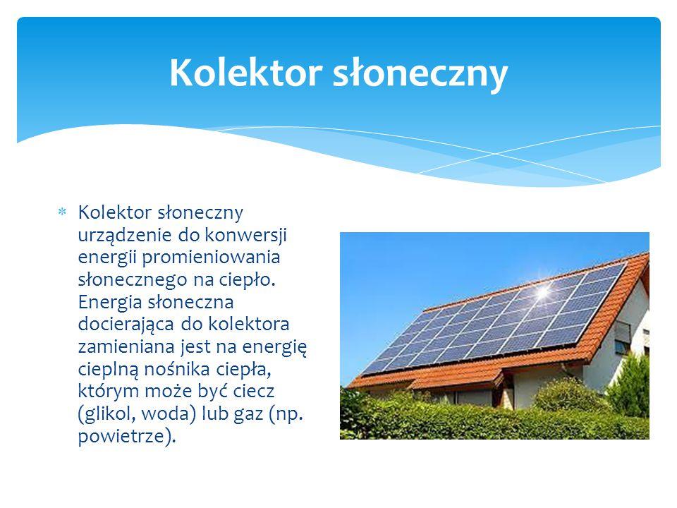  Energia słońca jest niewyczerpalna, nigdy się nie skończy  Słońce świeci za darmo  Z energii słońca można wyprodukować ciepło lub prąd  Kolektory słoneczne nie są drogie.