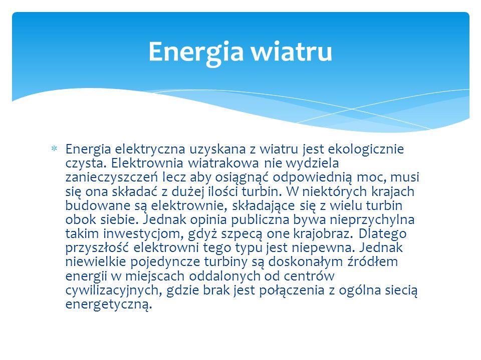 Turbina wiatrowa  Turbina wiatrowa jest to urządzenie zamieniające energię kinetyczną wiatru na pracę mechaniczną w postaci ruchu obrotowego wirnika.