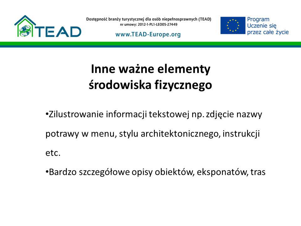Inne ważne elementy środowiska fizycznego Zilustrowanie informacji tekstowej np.