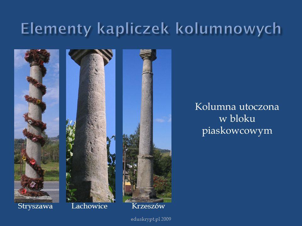eduskrypt.pl 2009 Stryszawa Lachowice Krzeszów Kolumna utoczona w bloku piaskowcowym
