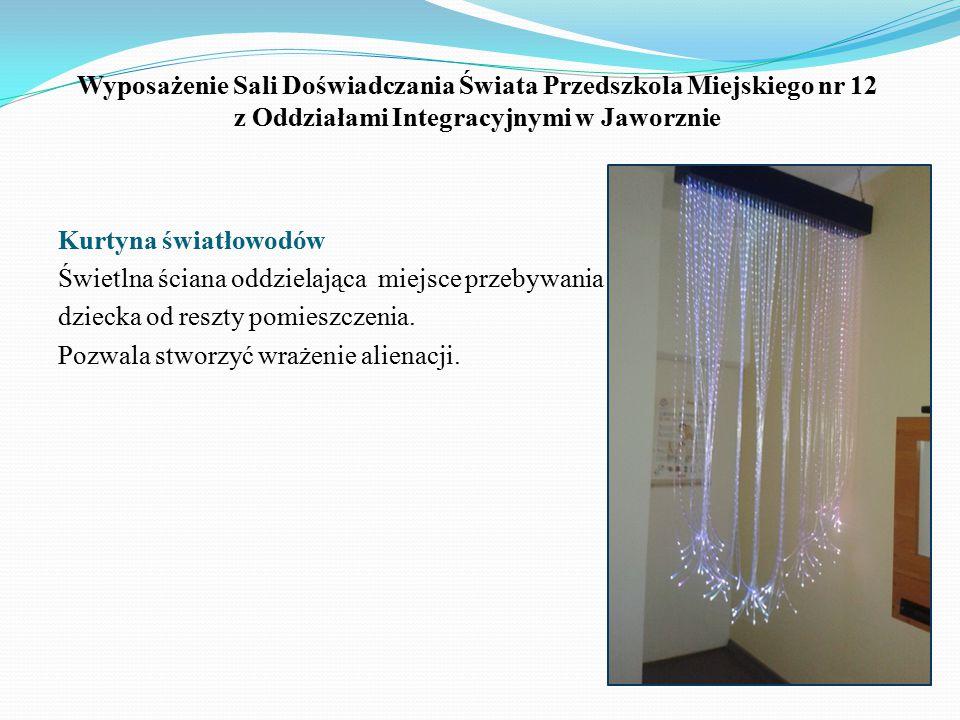 Wyposażenie Sali Doświadczania Świata Przedszkola Miejskiego nr 12 z Oddziałami Integracyjnymi w Jaworznie Kurtyna światłowodów Świetlna ściana oddzie