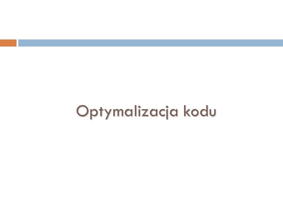 Optymalizacja kodu