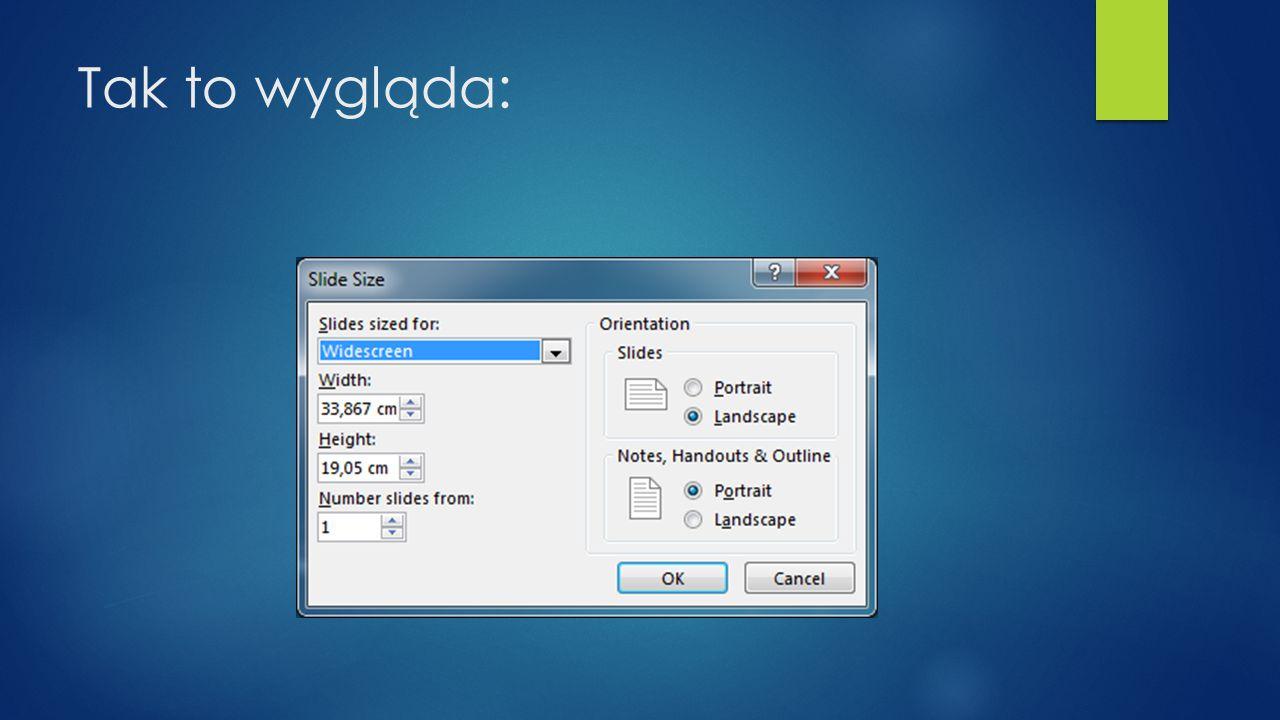 Orientacje slajdów  W programie Microsoft PowerPoint 2010 układ slajdów jest domyślnie skonfigurowany do używania orientacji poziomej.  Aby zmienić