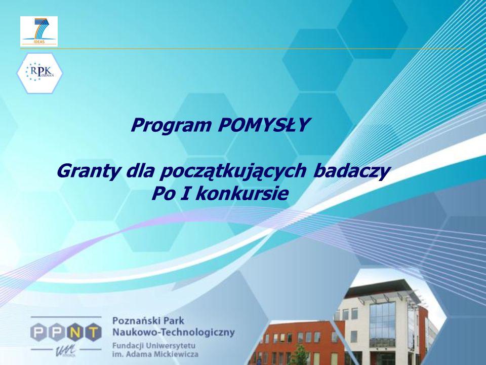 Program POMYSŁY Granty dla początkujących badaczy Po I konkursie