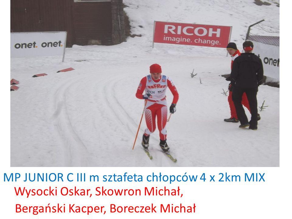 MP JUNIOR C III m sztafeta chłopców 4 x 2km MIX Wysocki Oskar, Skowron Michał, Bergański Kacper, Boreczek Michał